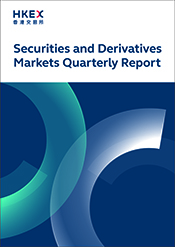 HKEX Securities and Derivatives Markets Quarterly Report